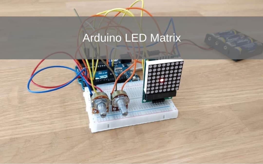 Arduino Introductie: LED Matrix