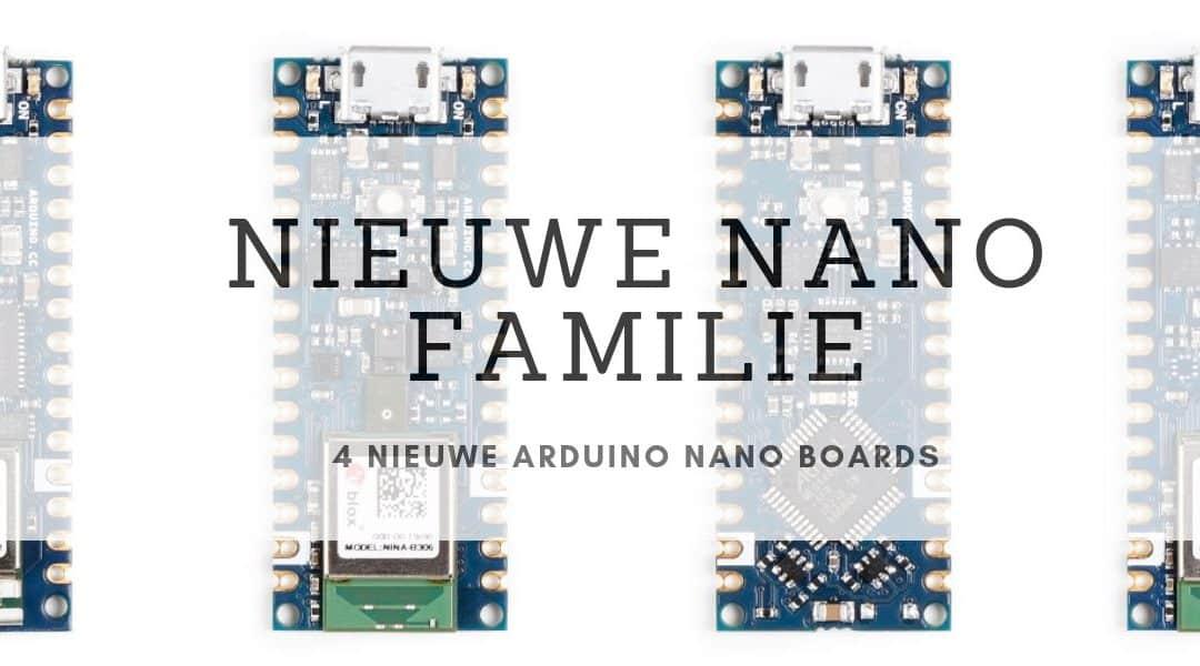 Nieuwe Arduino Nano Familie