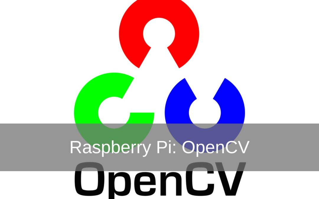 Raspberry Pi Project: Installeren OpenCV
