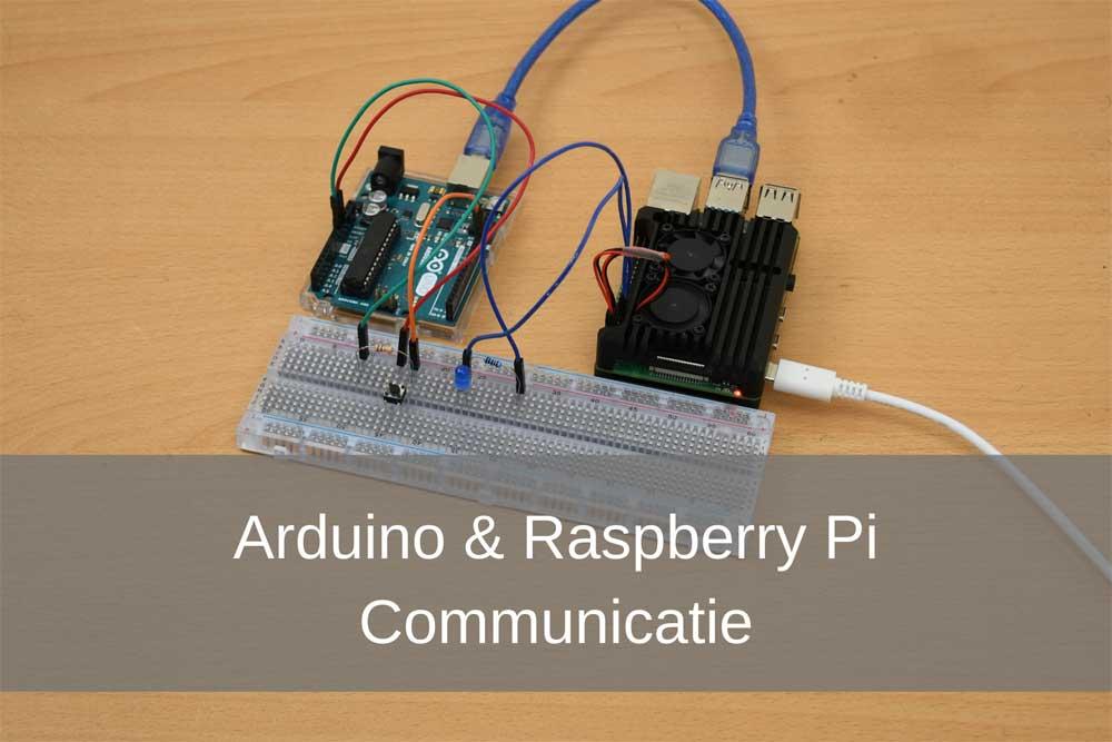Arduino & Raspberry Pi communicatie project